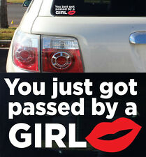 Race Car Truck Turbo Window Funny You Just Got Passed A Girl Vinyl Decal Sticker