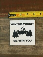 May The Forest Be With You Sticker/Decal Outdoor Mount Inspiration Approx 4""
