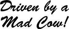 Driven by a Mad Cow Bumper Car Van 4x4 Sticker Decal
