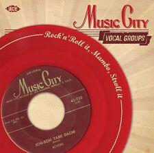 Music City Vocal Groups: Rock'n'Roll It, Mambo, Stroll It (CDCHD 1410)