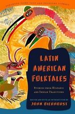 Latin American Folktales: Stories from Hispanic and Indian Traditions The Panth