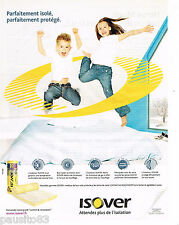 PUBLICITE ADVERTISING 065  2006  ISOVER SAINT- GOBAIN isolation laine de verre