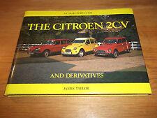 LIVRE. LA CITROEN 2CV et dérivés. un Collector's Guide. James Taylor. 1st.
