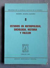 ESTUDIOS EN ANTROPOLOGIA, SOCIOLOGIA, HISTORIA Y FOLCLOR: MIGUEL SAIGNES 1980