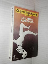 L ULTIMA AUTOPSIA Alfred Hitchcock Mondadori Oscar 835 1978 libro giallo di