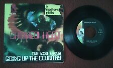"Canned Heat ‎Vinile 7"" 45 giri Going Up The Country / One Kind Favor ‎(unplayed)"