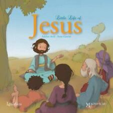 The Little Life Of Jesus: By Anne Gravier, Adeline Avril
