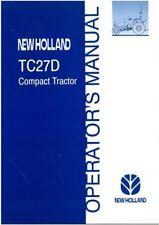 NEW HOLLAND TRACTOR TC27D OPERATORS MANUAL