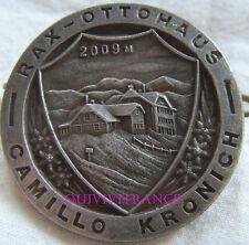 SK1469 - INSIGNE BADGE MONTAGNE SKI - RAX OTTOHAUS - CAMILLO KRONICH 2009M