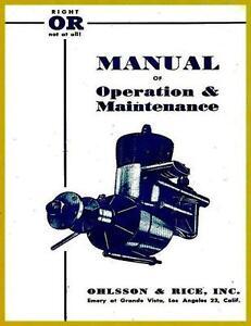 VINTAGE COMPLETE OHLSSON RICE O&R OR 19 23 60 ENGINE OWNER OPERATOR MANUAL