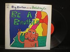 Big Brother and the Holding Co. - Be A Brother on Columbia C-30222 Stereo