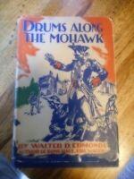 Drums Along The Mohawk By Walter D Edmonds HC/DJ very good shape 1937