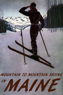 Mountain To Mountain Skiing In Maine Ski USA Vintage Poster Repro FREE S/H