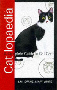 The Catlopaedia, The by Kay White, J.M. Evans (Paperback, 1997)