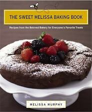 The Sweet Melissa Baking Book: Recipes from the Beloved Bakery for Everyone's Fa