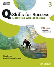 Q Skills for Success: Level 3: Listening & Speaking Student Book with iQ Online