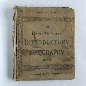 1897 RAND MCNALLY INTRODUCTORY GEOGRAPHY, COLOR MAPS, B/W PHOTOS, ADEQUATE