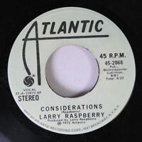 Rock Promo 45 Larry Raspberry - Considerations / Considerations On Atlantic 6