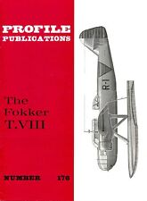FOKKER T.VIII: PROFILE #176/ 14 PAGES incl. 2 NEWLY ADDED/ NEW PRINT FACSIMILE