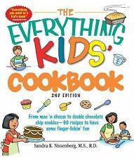 Everything® Kids: Kids' Cookbook : From Mac 'n Cheese to Double Chocolate...