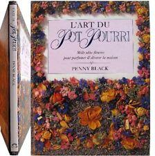 L'Art du Pot-pourri 1990 Penny Black parfum décor maison botanique fleur sèchée