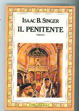 SINGER I. BASHEVIS IL PENITENTE LONGANESI 1988 I° EDIZ. LA GAJA SCIENZA 245