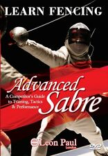Learn Fencing -  Advanced Sabre - Competitive Level Instructional DVD Leon Paul