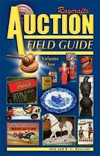 Raycraft's Auction Field Guide by Don Raycraft, R. C.  Raycraft