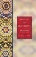 Loving the Questions : An Exploration of the Nicene Creed by Marianne H....