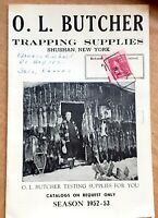 Rare Antique O.L. BUTCHER Trapper Fur Trapping Catalog 1952 Hunting Fishing Camp