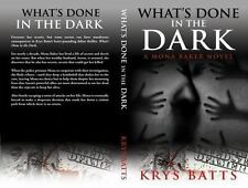 What's Done in the Dark: A Mona Baker Novel (Paperback or Softback)