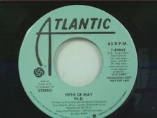 "Ph.D  ""FIFTH OF MAY / SAME"" 45  MINT PROMO"