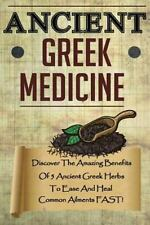 Ancient Greek Medicine Book~Herbs to Ease and Heal Common Ailments FAST~NEW!