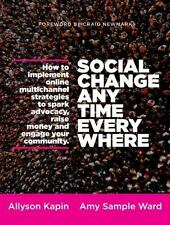 Social Change Anytime Everywhere : How to Implement Online Multichannel...