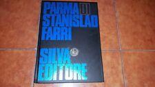 CAPACCHI TORELLI PARMA DI STANISLAO FARRI I ED. SILVA 1990 FOTOGRAFIA FOTO