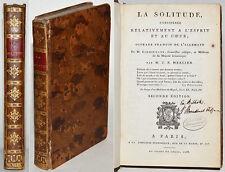 LA SOLITUDE CONSIDEREE RELATIVEMENT A L'ESPRIT ET AU COEUR, J. ZIMMERMANN 1788