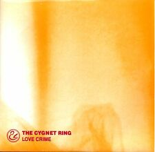 "THE CYGNET RING - LOVE CRIME - 7"" VINYL SINGLE"