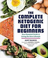 Complete Ketogenic Diet for Beginners Essential Guide Keto DOWNLOADABLE BOOK