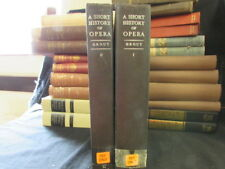 Good, A Short History Of Opera 2 volume set, Donald Jay Grout, 1947, OUP