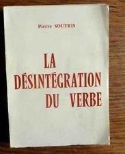La Désintégration du Verbe par P. Souyris. Sémantique LInguistique