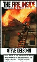 The Fire Inside: Firefighters Talk About Their Liv