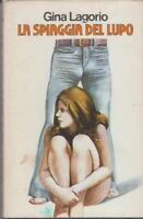 La Spiaggia Del Lupo,Gina Lagorio  ,Club Degli Editori,1977