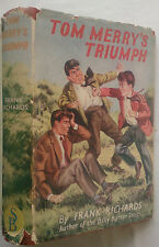 FRANK RICHARDS.TOM MERRY'S TRIUMPH.1ST H/B D/J 1956,BILLY BUNTER AUTHOR