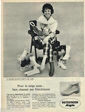 PUBLICITE ADVERTISING 095  1961  HUTCHINSON AIGLE   chaussures CANAT botillons