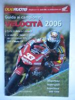 Guida ai campionati velocità 2006moto motocilismo rossi simoncelli come nuovo
