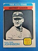 1973 TOPPS  THE ALL TIME SHUTOUT LEADER #476 WALTER JOHNSON EX-MT SENATORS