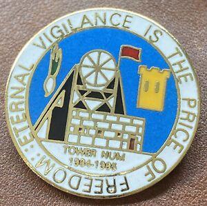 Vintage Coal Miners Strike Badge TOWER NUM 1984-1985