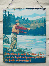FUNNY RETRO METAL HANGING SIGN TEACH HIM HOW TO FISH TO GET RID OF HIM