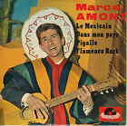 45TRS VINYL 7''/ FRENCH EP MARCEL AMONT / POLYDOR / LE MEXICAIN + 3