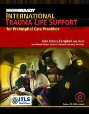 BRADY INTERNATIONAL TRAUMA LIFE SUPPORT FOR PREHOSPITAL CARE PROVIDERS 6TH ED